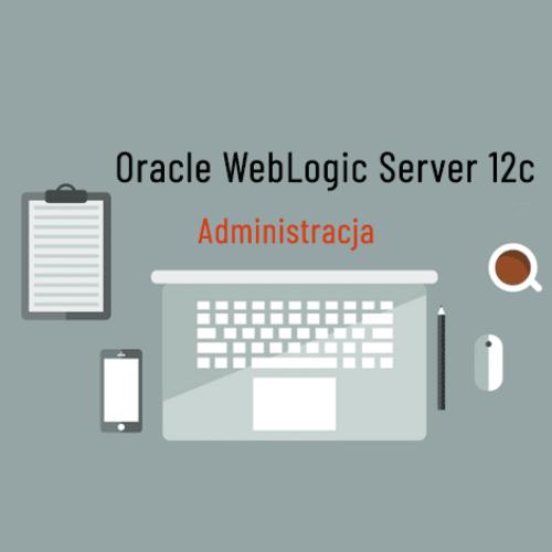 oracle weblogic server 12c administracja 2 500x500 - Szkolenie Oracle WebLogic Server 12c - Administracja
