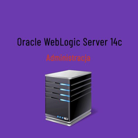 szkolenie weblogic 14c administracja 2 - Szkolenie Oracle WebLogic Server 14c - Administracja